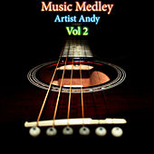 Music Medley Vol 2 by Andy
