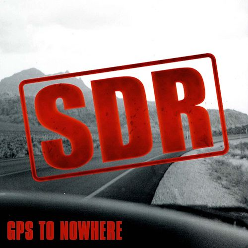 Gps to Nowhere by Sand Dollar Rodeo