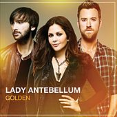 Golden by Lady Antebellum
