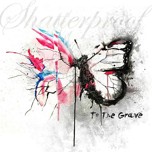 To the Grave by Shatterproof