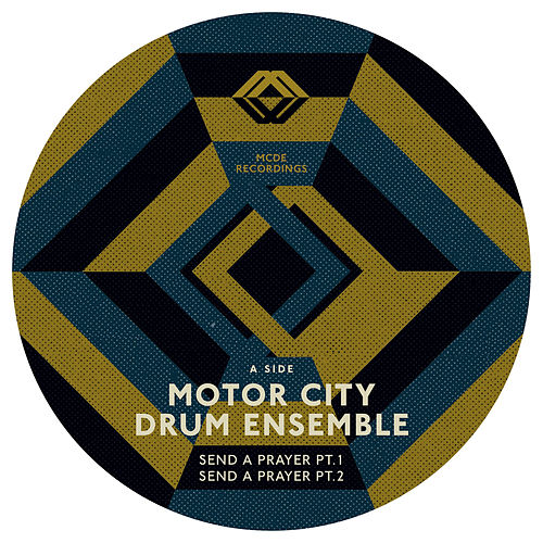 Send A Prayer EP by Motor City Drum Ensemble