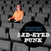 Sad-Eyed Punk by Brockdorff Klang Labor