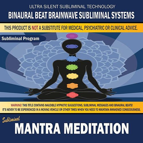 Mantra Meditation by Binaural Beat Brainwave Subliminal Systems