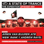 A State Of Trance 600 (Unmixed Edits) by Various Artists