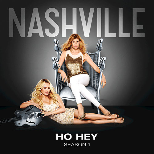 Ho Hey by Nashville Cast