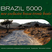 Brazil 5000 Vol.4 (New Exclusive Bossa-Tronic Beats) by Various Artists