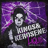 Liquid Soundtrack by The Kings