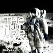 Straight Up! Presents The Future Vol. 4 by Various Artists