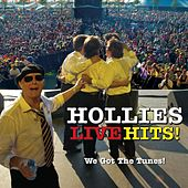 Hollies Live Hits - We Got the Tunes! (Live) von The Hollies