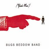 Yuda Man by Bugs Beddow Band