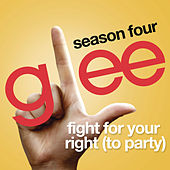 Fight For Your Right (To Party) (Glee Cast Version) by Glee Cast