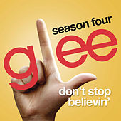 Don't Stop Believin' (Glee Cast - Rachel/Lea Michele solo audition version) by Glee Cast