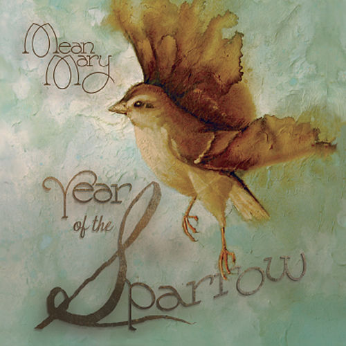 Year of the Sparrow by Mean Mary