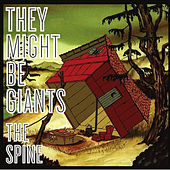 The Spine by They Might Be Giants