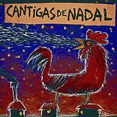 Cantigas De Nadal by Various Artists