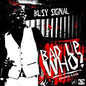 Bad up Who by Busy Signal