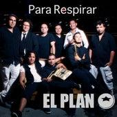Para Respirar by El Plan
