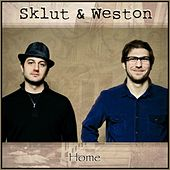 Home - EP by Sklut and Weston