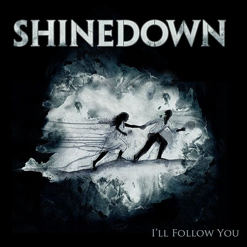I'll Follow You (From The Warner Sound Live Room Sessions) by Shinedown