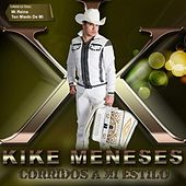 Corridos a Mi Estilo by Kike Meneses