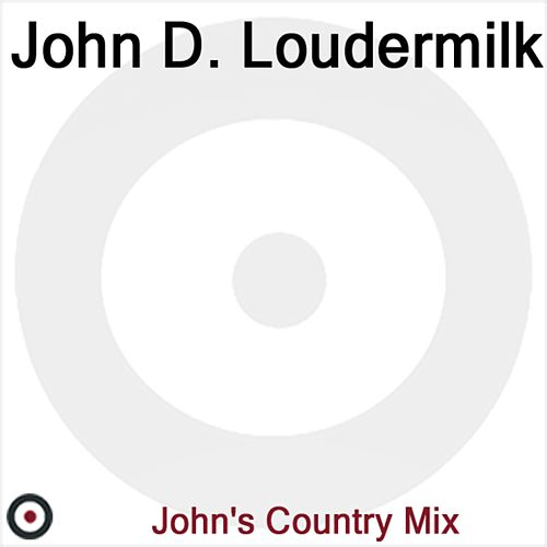 John D. Loudermilk by John D. Loudermilk