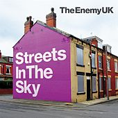 Streets In The Sky by The Enemy UK