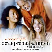 A Deeper Light (Deluxe Edition) by Deva Premal & Miten