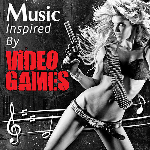 Music Inspired by Video Games by Various Artists