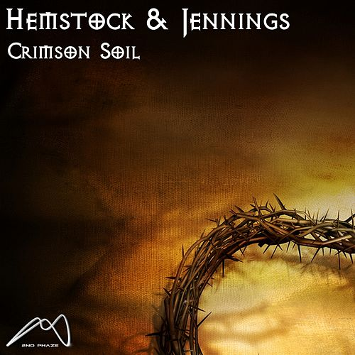 Crimson Soil (Hemstock and Jennings 2013 Remix) by Hemstock & Jennings
