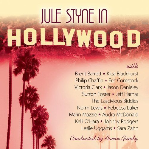 Jule Styne In Hollywood by Various Artists