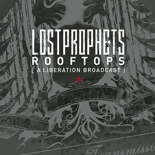 Rooftops (A Liberation Broadcast) by Lostprophets