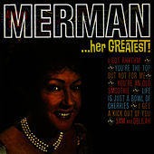 Merman.. Her Greatest! by Ethel Merman
