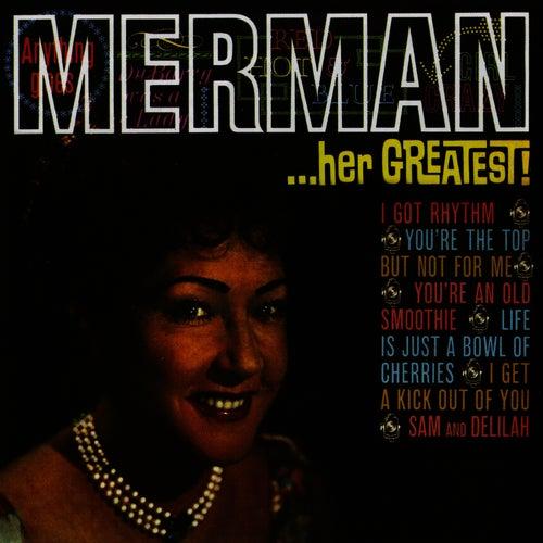 Merman.. Her Greatest! by Ethel Merman
