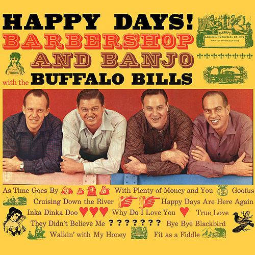 Happy Days! Barbershop and Banjo by The Buffalo Bills