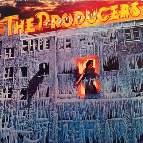 You Make the Heat by The Producers