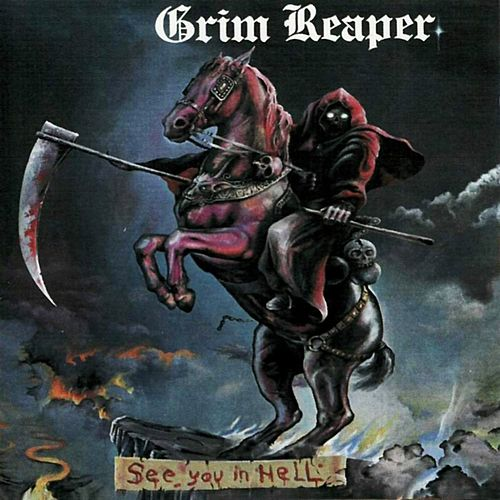 See You in Hell by Grim Reaper