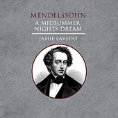Mendelssohn: A Midsummer Nights Dream by Various Artists