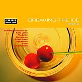 Breaking The Ice Edition 2 by Various Artists