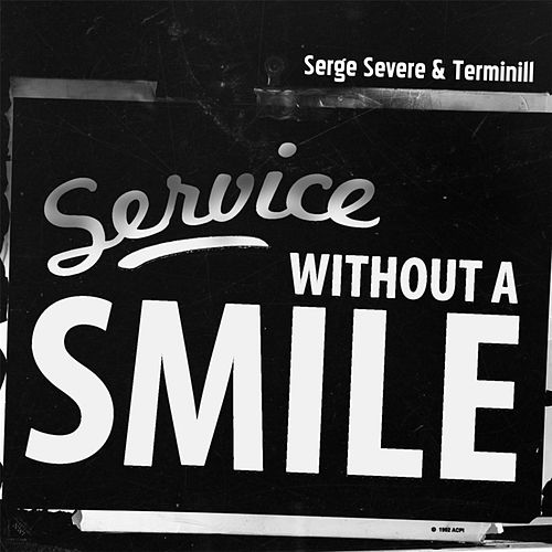 Service Without a Smile by Serge Severe