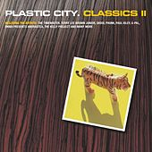 Plastic City. Classics II by Various Artists