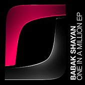 One In A Million EP by Babak Shayan