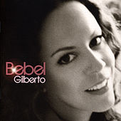 Bebel Gilberto von Bebel Gilberto