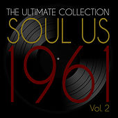 The Ultimate Collection of Soul Us 1961, Vol. 2 von Various Artists