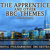 The Apprentice and Other BBC Themes (Remastered) by Various Artists