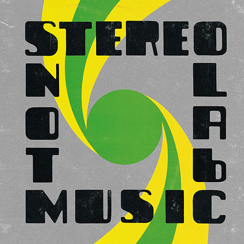 Not Music von Stereolab