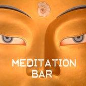 Meditation Bar - Relaxing Music & Buddha Yoga Meditation Music Chill Out by Meditation Music Dreaming