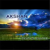 Versions Inédites by Akshan