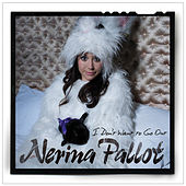 I Don't Want To Go Out by Nerina Pallot