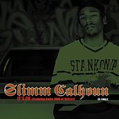 It's Ok by Slimm Calhoun