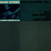 Woody Guthrie Sings Folk Songs, Vol. 2 by Woody Guthrie
